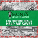 MMS012: Can Coupons Really Help Me Save?