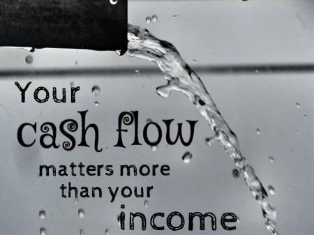 Your Cash Flow Matters More Than Your Income