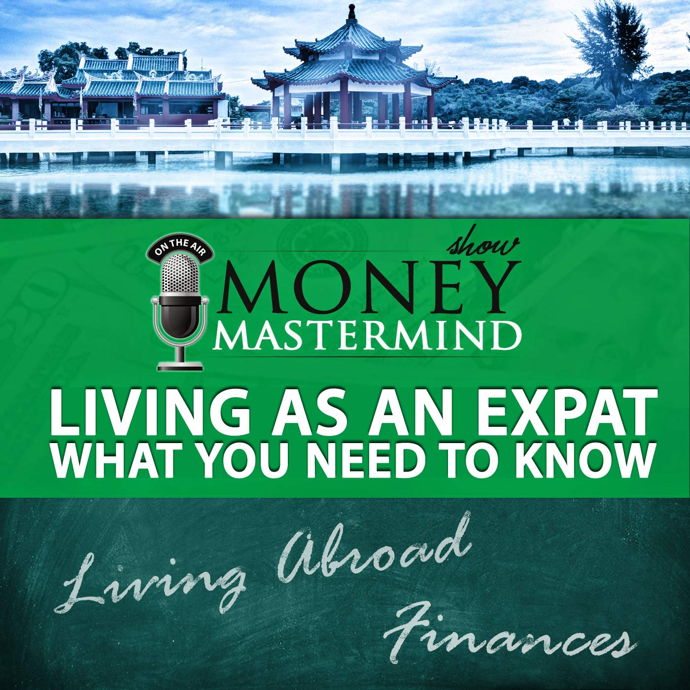 MMS025: Living As An Expat - What You Need To Know - Money