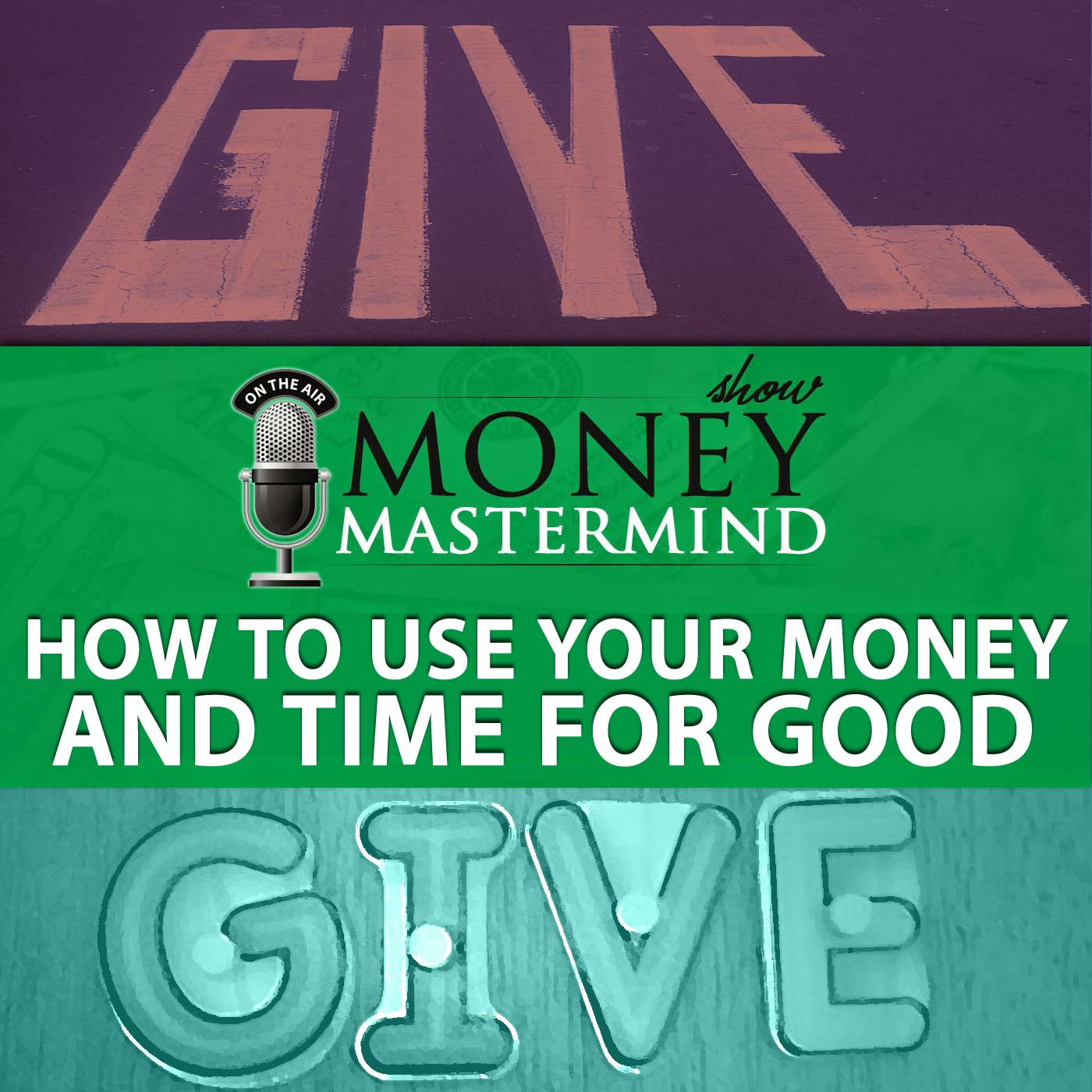 MMS033: How To Use Your Time And Money For Good