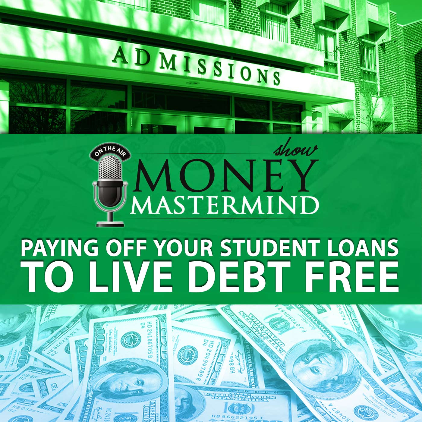MMS034: Paying Off Your Student Loans To Live Debt Free