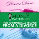 MMS035: How To Financially Recover From a Divorce