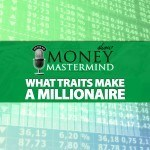 MMS041: What Traits Make a Millionaire?