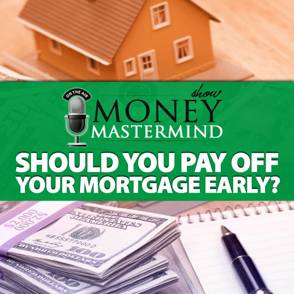 Should You Pay Off Your Mortgage Early, Before You Retire?