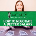 MMS066: How to Negotiate a Better Salary