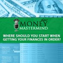 MMS013: Where Should You Start When Getting Your Finances In Order?