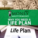 MMS021: Why You Need A Life Plan