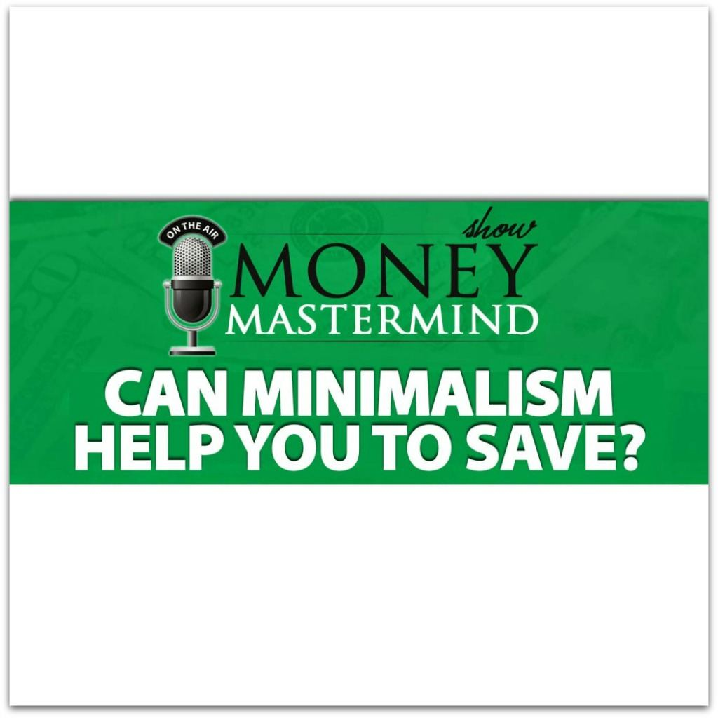 Can Minimalism Help You Save Money?